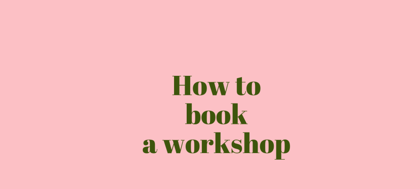 How to Book a workshop
